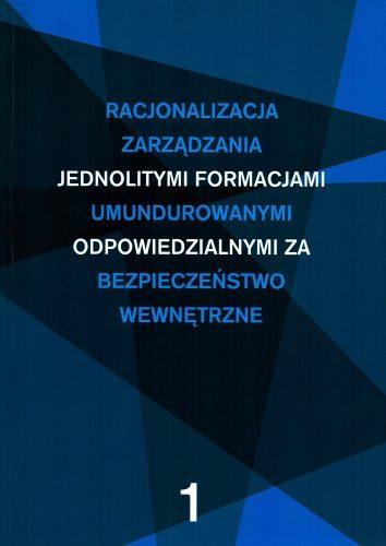 Racjonalizacja zarządzania jednolitymi Tom 1