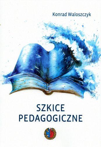Szkice pedagogiczne